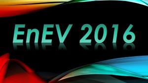 Verschärfungen der EnEV 2016